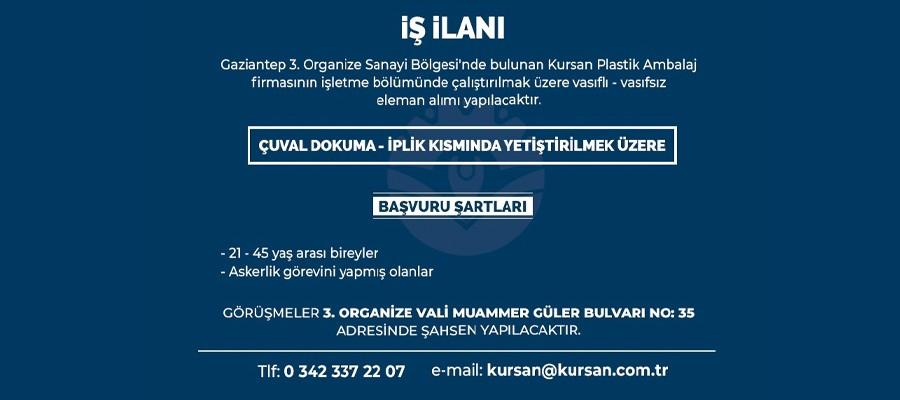 İŞ İLANI -  KURSAN PLASTİK AMBALAJ